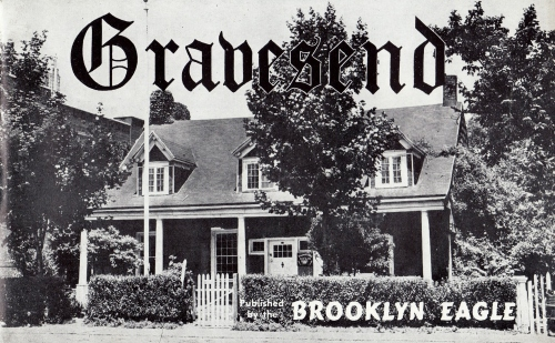 The Brooklyn Daily Eagle featured the Lady Moody House on the cover of its 1947 booklet of Gravesend history.